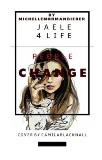 People Change-Jaele FN{EDITING}