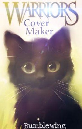 Warrior Cats Cover Maker Bumble Wattpad