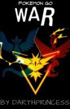 Pokèmon GO: WAR by DarthPrincess
