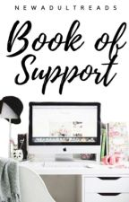 Book of Support by NewAdultReads
