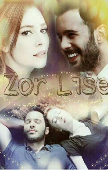 ZOR LİSE
