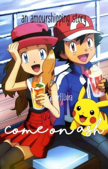 Come On Ash! (Amourshipping)