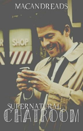 Supernatural Chatroom by macandreads