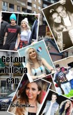 Get Out While Ya Can ~perrie edwards and jade thirlwall and 1d fanfic~ by Bohomixx