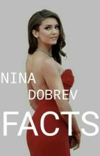 Nina Dobrev Facts by ninadobrevfr_