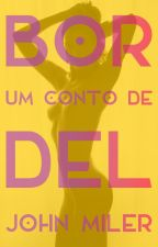 Bordel by JohnMiler