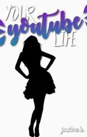 Your YouTube Life - An Interactive Story by justineswriting