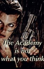 The Academy is not what you think by Xelastage