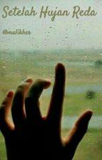 Setelah Hujan Reda by malikher