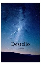 Destello by LFrade