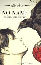 La Chica de No Name by Kuchel-Ackerman