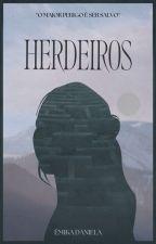 Herdeiros by mikaDaniela2