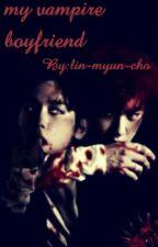 my vampire boyfriend by baekhyuniiiiieeeee