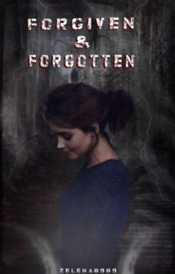 Forgiven & Forgotten (a Supernatural Vampire Diaries Crossover)