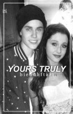 yours truly | jariana songfics by biebuhftari