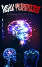 İnsan Psikolojisi by zynpjemaime