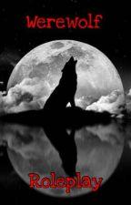 Werewolf Roleplay by Emoanimewriter
