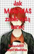 Jak Mas&Mas Zabiło Rudą Sarnę by EwaM321