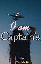 I Am Captain's [COMPLETED] by yochelle_tiar