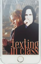 Texting In Class | Modern AU | SSHG | Originally On FF.NET | Not Really Mine by InsufferableKnowItAl