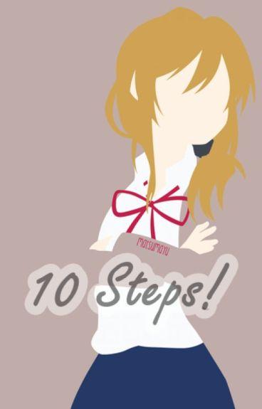 10 Steps: I'll Teach U Everything!