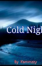 Cold Night by DAH_WRITER