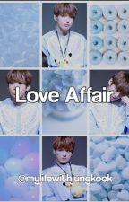 Love Affair~||BTS ff.[BEFEJEZETT]|| by mylifewithjungkook