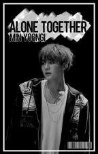 Alone Together || Min Yoongi BTS by Jazz_got_jams