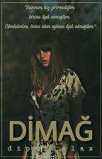 DİMAĞ | DÜZENLENİYOR by dipsilalax