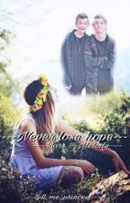Never lose hope /Bars & Melody  by tell_me_princess
