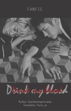 [JackBam] Drink my blood (Completed) by furinie