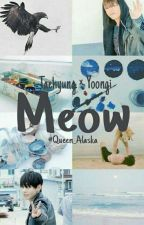 Meow - Taegi ·Hiatus· by Queen_Alaska