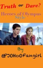 Truth or Dare: Heroes of Olympus style! by type_written_dreams