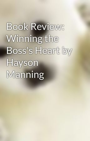 Book Review:  Winning the Boss's Heart by Hayson Manning by LynnReynolds