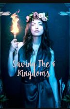 Saving the 4 kingdoms by harmoneylove17