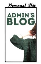 Admin's Blog  by katieholts