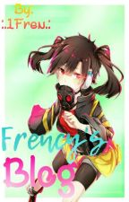 Frency's Blog by -ImFrency-