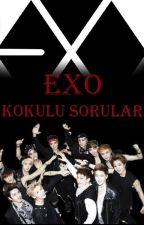 EXO KOKULU SORULAR by panda_rmlulu