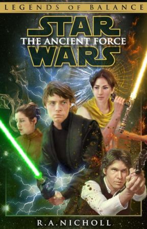 Star Wars: The Ancient Force by RANicholl