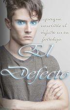 El Defecto by ItsWriterPrince