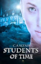 Students Of Time (Of Time Series #2) by shakespearian1