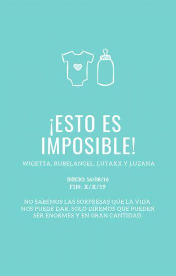 Esto es imposible!- Wigetta, Rubelangel Y Lutaxx Mpreg