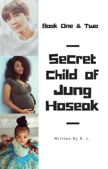 Secret Child of Jung Hoseok ✔