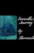 Samantha's journey  by StormsEcho