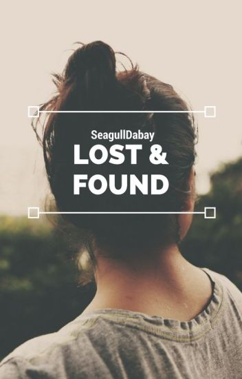Lost & Found (Completed)