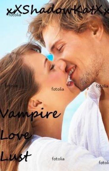 Vampire Love Lust