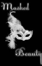 Masked Beauty  by BornBroken423