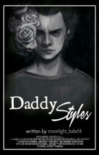 Daddy Styles by moonlight_babe14