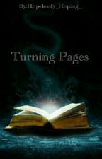 Turning Pages by Hopelessly_Hoping_