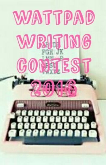 Wattpad Writing Contest 2016